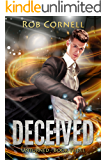 Deceived: An Urban Fantasy Novel (Unturned Book 3)