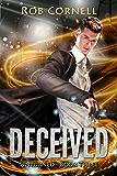Deceived: An Urban Fantasy Novel (Unturned Book 3)