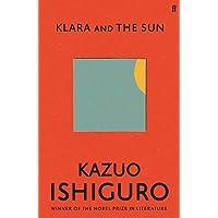Klara and the Sun: 'A masterpiece.' Sunday Times