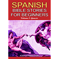 Spanish Bible Stories for Beginners: Short Stories with Exercises to Learn Spanish and Grow Your Vocabulary! (Bible… book cover