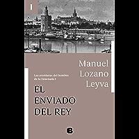 El enviado del Rey (Las aventuras del hombre de la Ensenada I) (Spanish Edition)