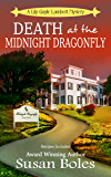 Death at the Midnight Dragonfly (A Lily Gayle Lambert Mystery Book 3)