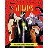 Disney Villains The Essential Guide, New Edition (Dk Essential Guides)