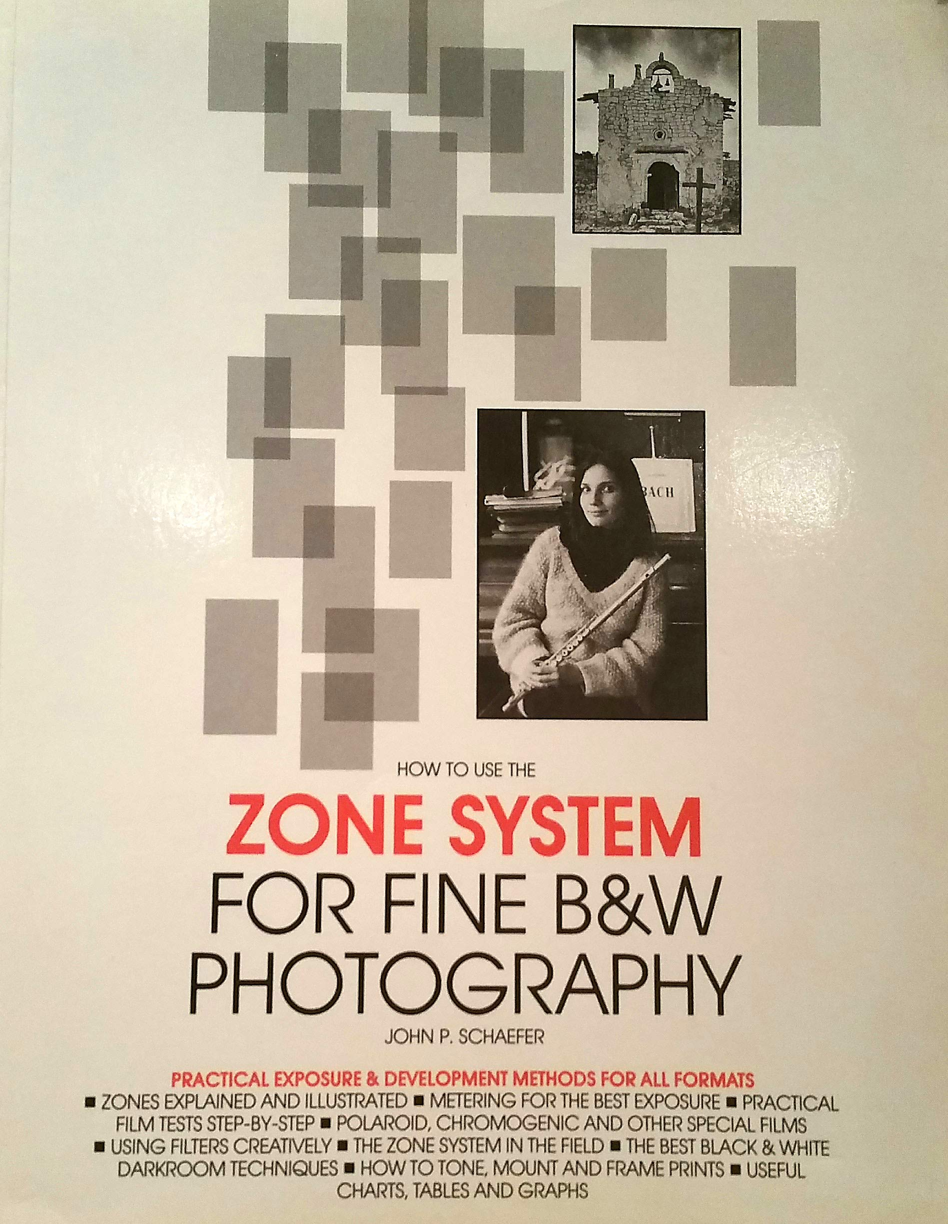 How to use the zone system for fine b w photography paperback 1990