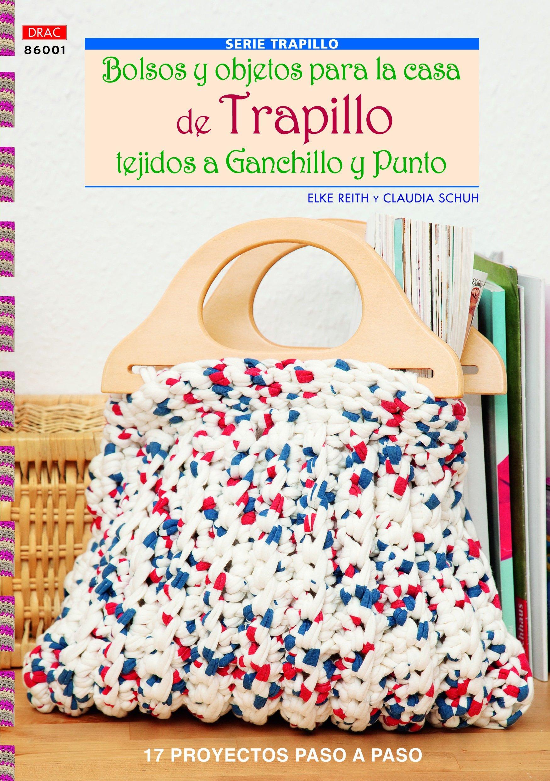 Crea Con Patrones - Serie Trapillo 1: Bolsos Y Objetos Para ...