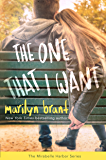 The One That I Want (Mirabelle Harbor, Book 2)