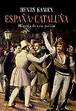 España y Cataluña (Historia divulgativa)