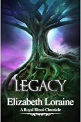Legacy (book 6) (Royal Blood Chronicles) Kindle Edition