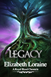 Legacy (book 6) (Royal Blood Chronicles)