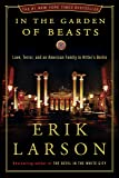 In the Garden of Beasts: Love, Terror, and an