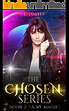The Chosen Series: Book 2: Fairy Magic (An Urban Fantasy Series)