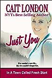 Just You (Fresh Start Book 1)