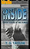 Deep Inside: Tutta colpa di un Djinn