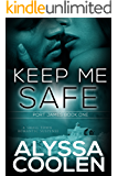 Keep Me Safe: A Small Town Suspenseful Love Story (Port James Book 1)