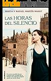 Las horas del silencio (Novela (roca))