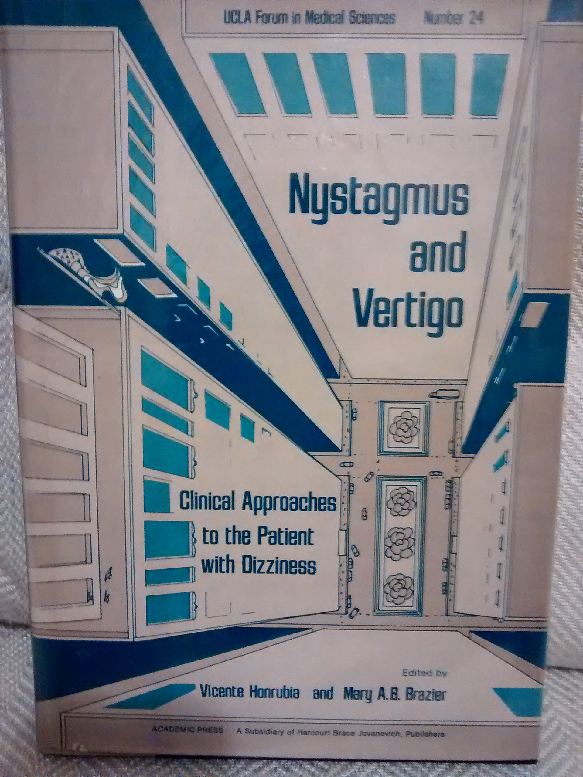 Nystagmus and Vertigo: Clinical Approaches to the Patient