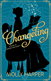 Changeling (Sorcery and Society Book 1)