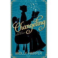 Changeling (Sorcery and Society Book 1) (English Edition)