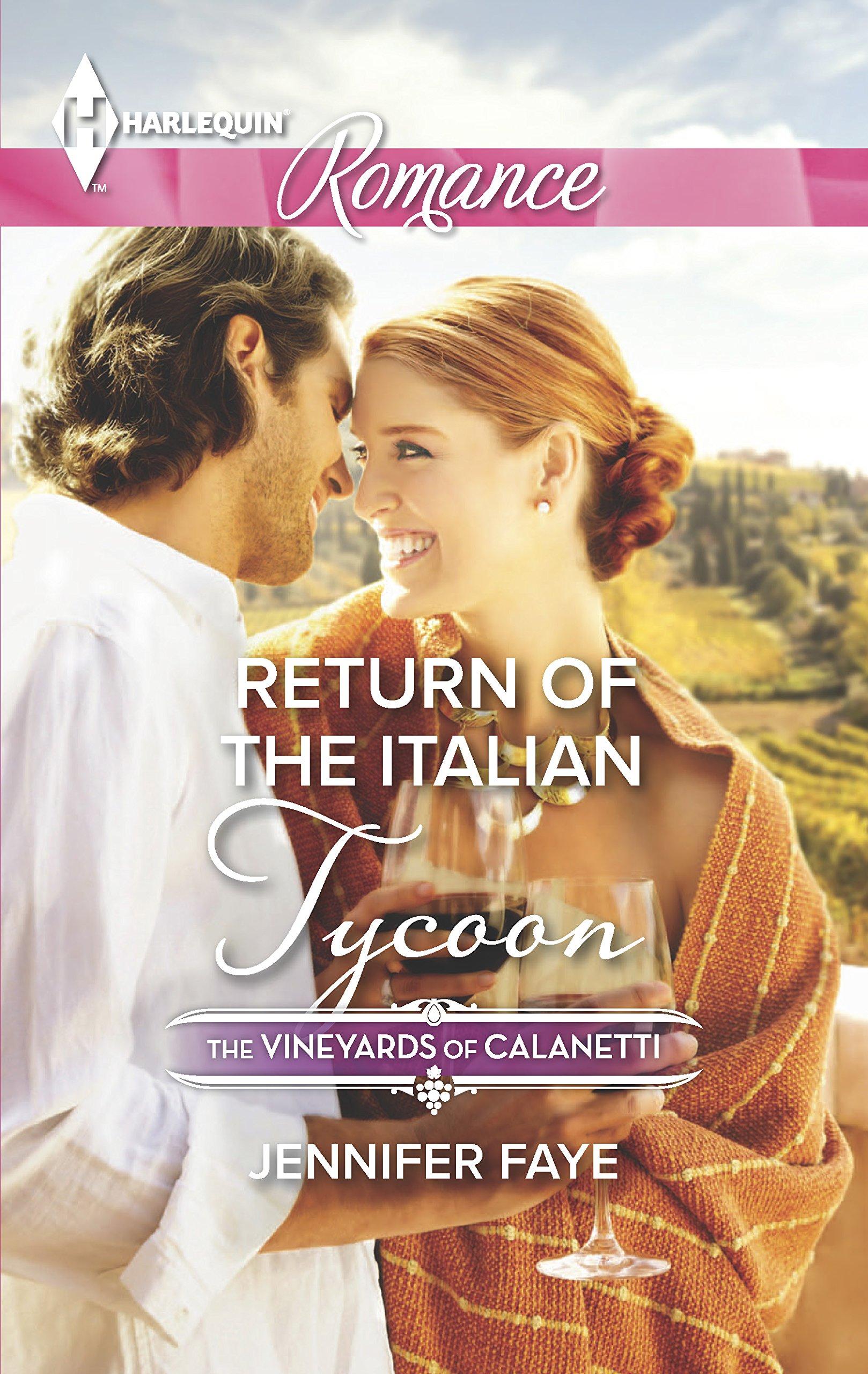 Read Online Return of the Italian Tycoon (The Vineyards of Calanetti) pdf epub