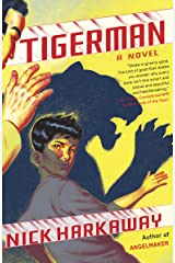 Tigerman: A novel (Vintage Contemporaries)