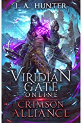 Viridian Gate Online: Crimson Alliance (The Viridian Gate Archives Book 2) Kindle Edition