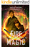 Fire Magic (Abnormals Underground #2)