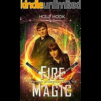 Fire Magic (Abnormals Underground #2)