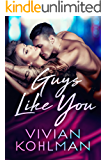 Guys Like You: Book 5 of The Young and Privileged of Washington, DC