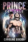 Prince for Sale (Thrall Prince Romance Book 1) (English Edition)