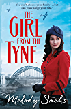 The Girl from the Tyne: Emotions run high in this gripping family saga!
