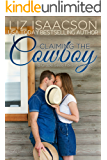 Claiming the Cowboy: A Royal Brothers Novel (Grape Seed Falls Romance Book 5)