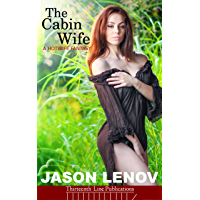 The Cabin Wife: A Hotwife Fantasy (English Edition)