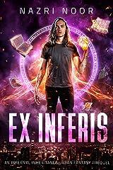 Ex Inferis (Infernal Inheritance Book 0) Kindle Edition
