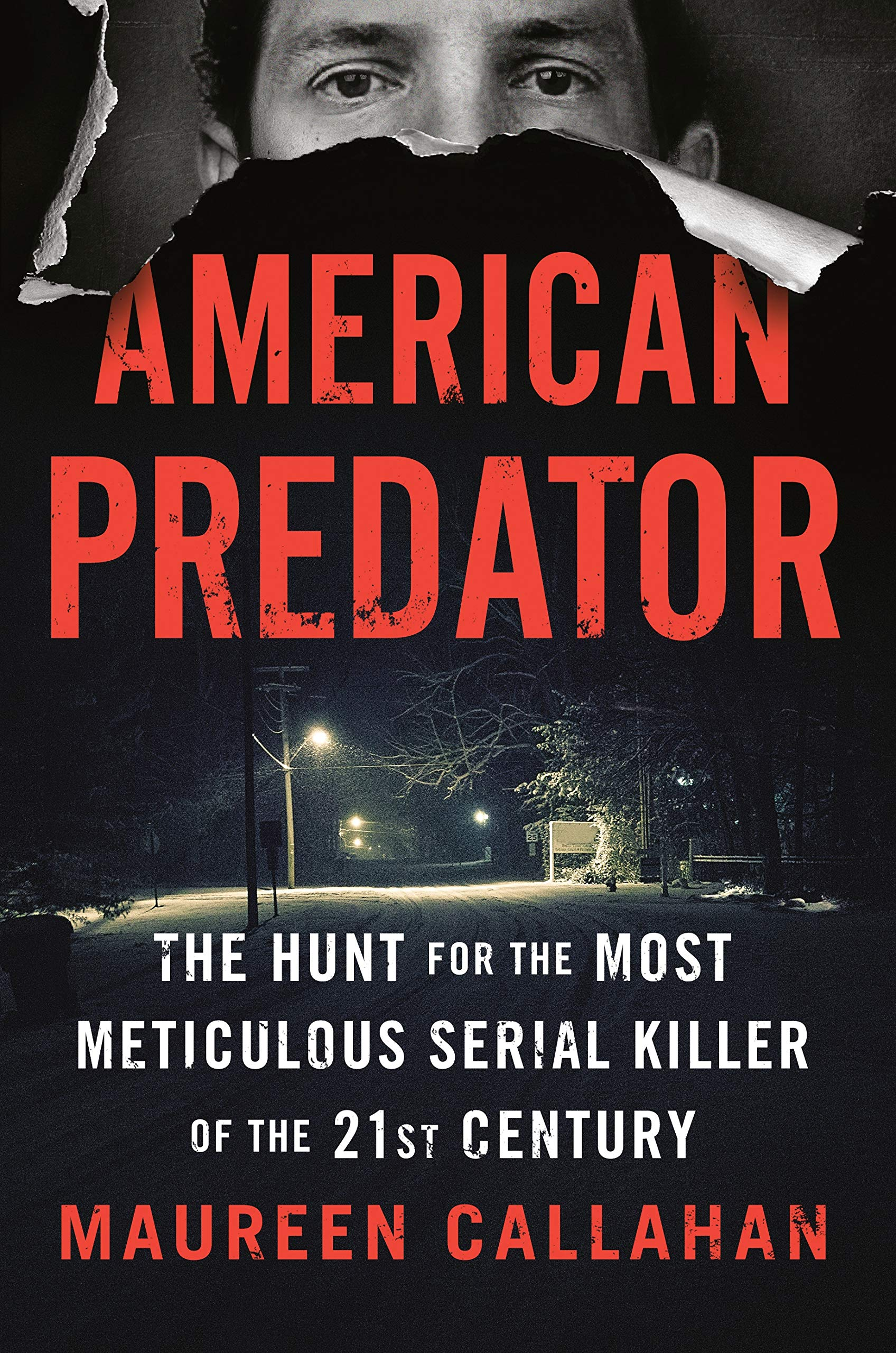 Image result for American Predator: The Hunt for the Most Meticulous Serial Killer of the 21st Century