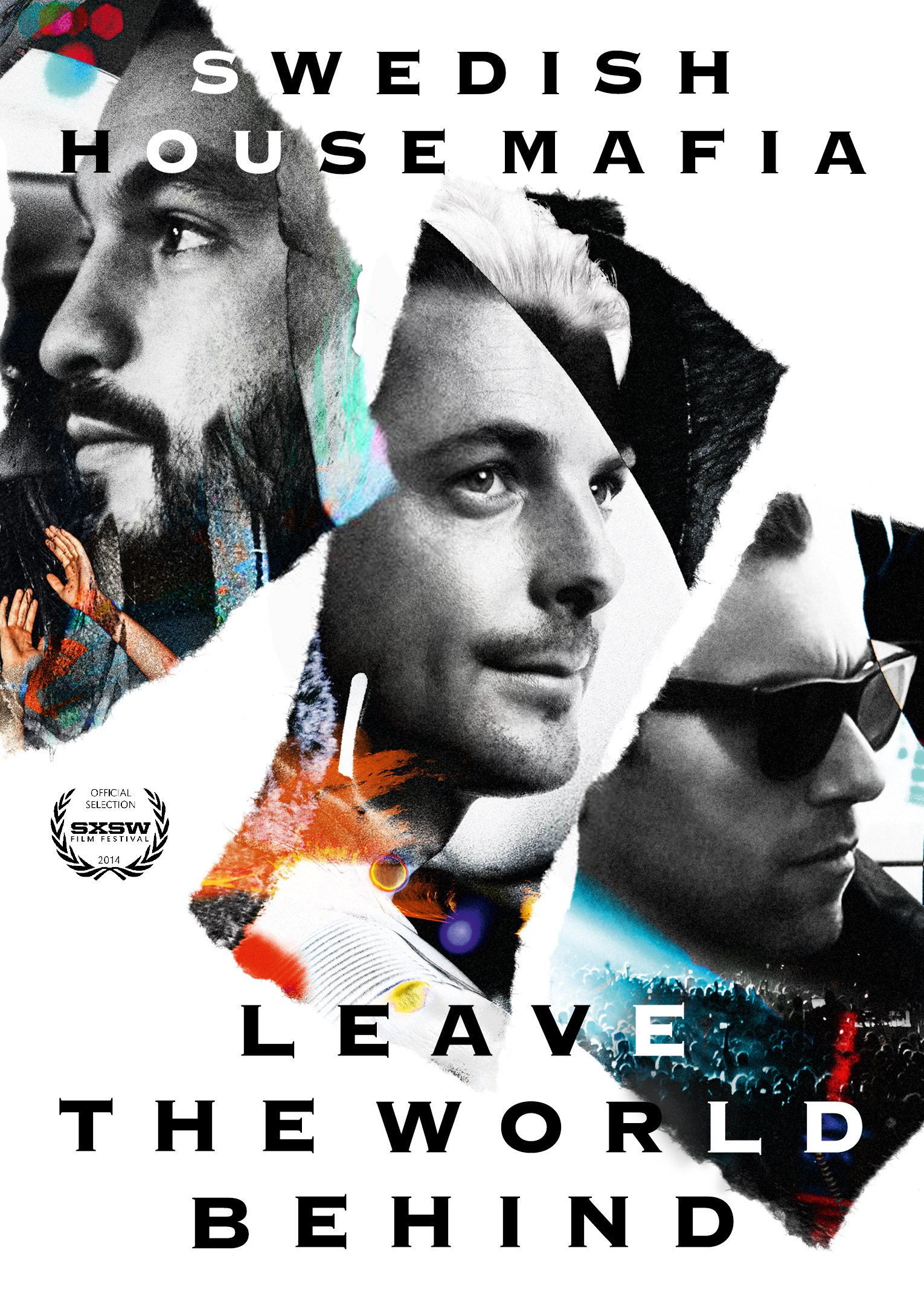 DVD : Swedish House Mafia - Leave The World Behind (DVD)