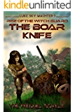 The Boar Knife (Rise of the Witch Guard)
