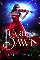 Fearless as the Dawn Kindle Edition