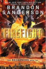 Firefight (Reckoners Book 2) Kindle Edition