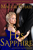 His Sapphire (The Jeweled Ladies Book 4) (English Edition)