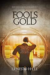 Fools Gold: The Dream Traveler Book Four Kindle Edition