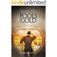 Fools Gold: The Dream Traveler Book Four