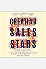 Creating Sales Stars: A Guide to Managing the Millennials on Your Team: HarperCollins Leadership Audio CD