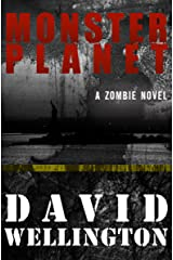 Monster Planet: A Zombie Novel (The Monster Island Book 3) Kindle Edition