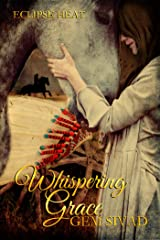 Whispering Grace (Eclipse Heat Book 8) Kindle Edition
