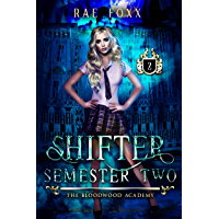Bloodwood Academy Shifter: Semester Two (Bloodwood Year One Book 2) (English Edition)