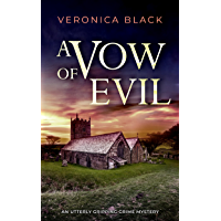 A VOW OF EVIL an utterly gripping crime mystery (Sister Joan Murder Mystery Book 11)