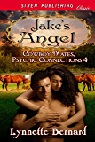 Jake's Angel [Cowboy Mates, Psychic Connections 4] (Siren Publishing Classic)