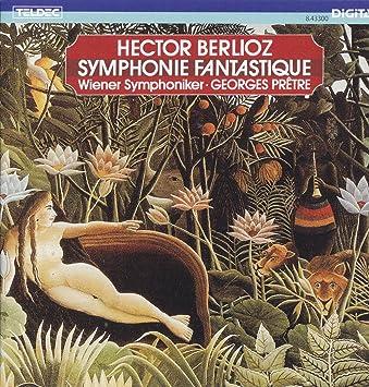 ベルリオーズ:幻想交響曲/他