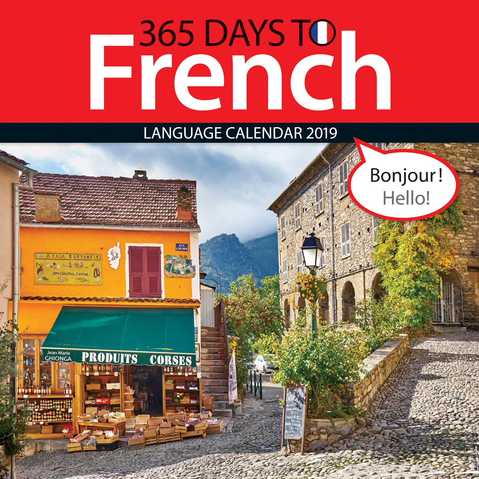 365 Days to French 2019 Wall Calendar