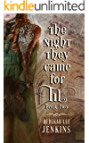 The Night They Came For Til: No war is waged without violence. (Oakland Book 2)